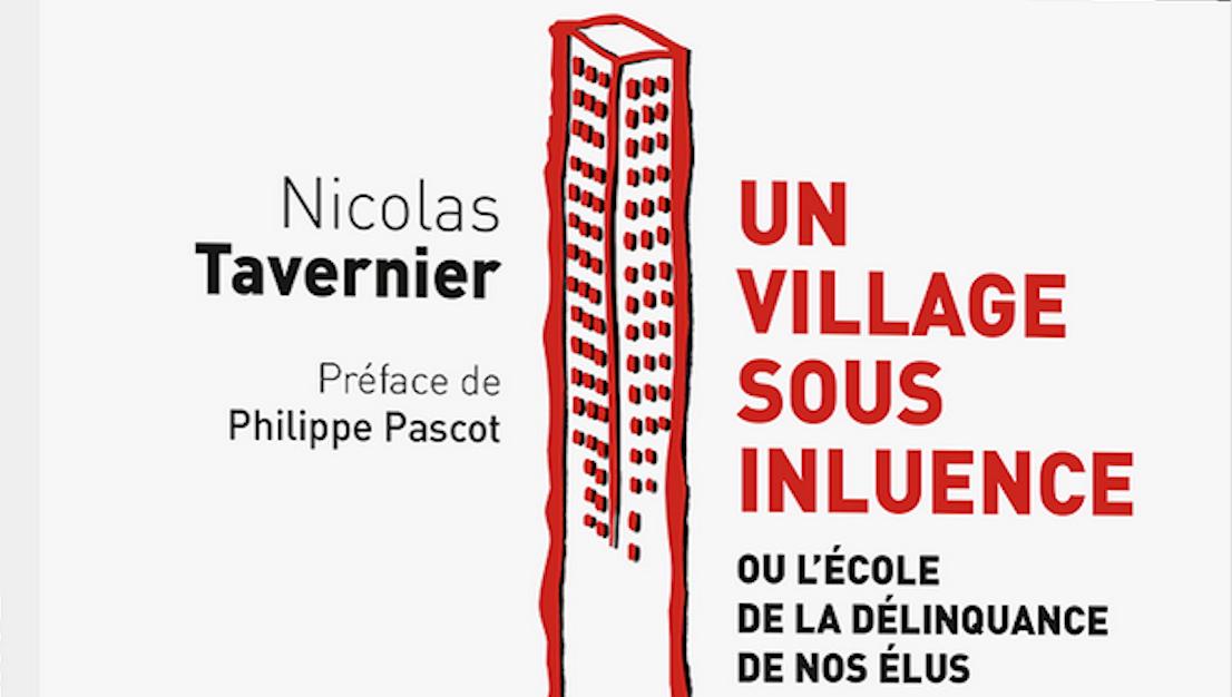 «Un Village Sous Influence», De Nicolas Tavernier (Max Milo)